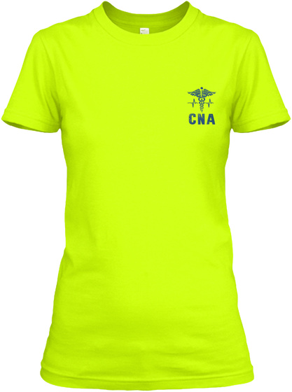 Cna Safety Green T-Shirt Front
