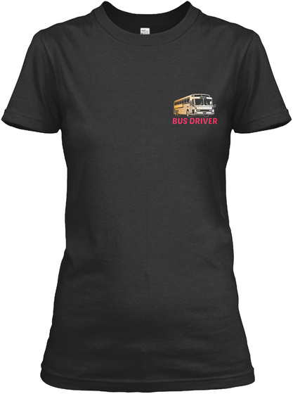 Bus Driver Black T-Shirt Front