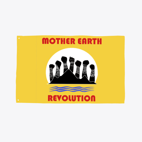 Mother Earth Revolution Flag Yellow T-Shirt Front