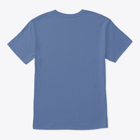 It All Started Here By Kim Boggus Denim Blue T-Shirt Back