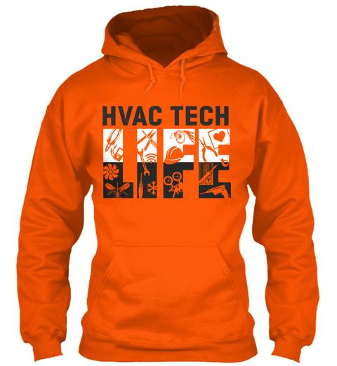 Hvac Tech Life Safety Orange T-Shirt Front