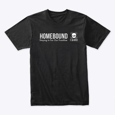 Homebound  Black T-Shirt Front