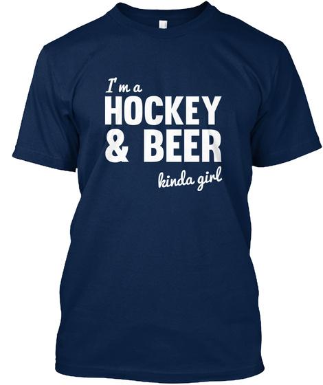 I'm A Hockey & Beer Kinda Girl Navy Kaos Front