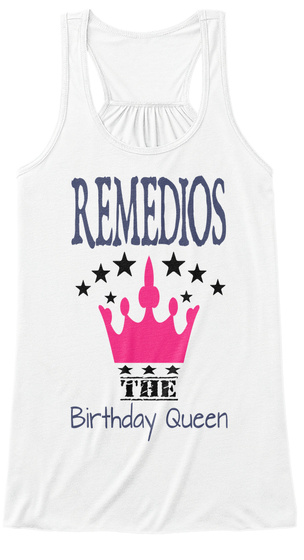 Remedios The Birthday Queen White T-Shirt Front
