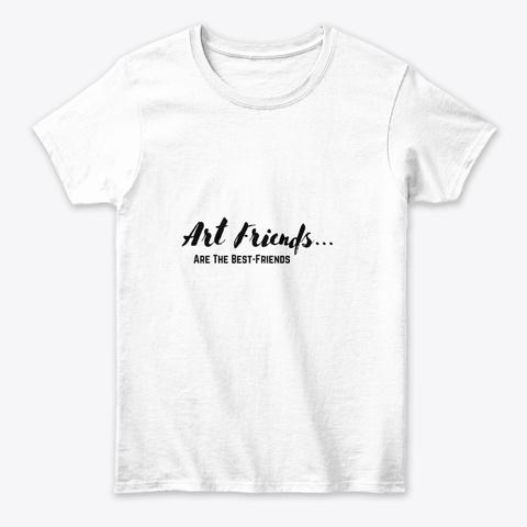 Art Friends  White T-Shirt Front