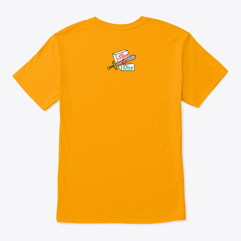 Roll With It Gold T-Shirt Back