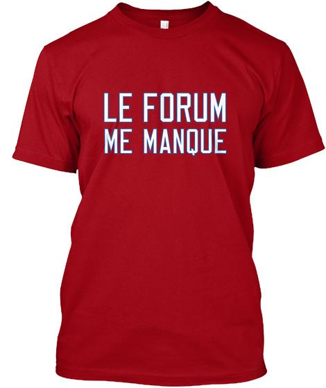 Le Forum Me Manque Deep Red T-Shirt Front