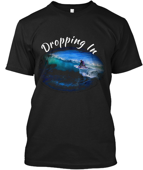 Dropping In Surf T Shirts Men Black T-Shirt Front