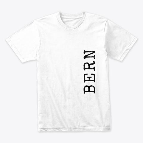 Bern, Text White T-Shirt Front