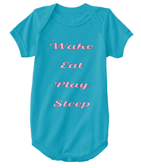 Wake  Eat  Play  Sleep  Turquoise T-Shirt Front