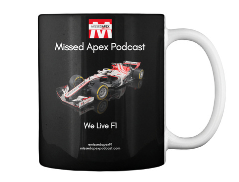 Missed Apex Missed Apex Podcast We Live F1 Black Mug Back