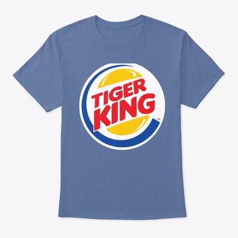 Tiger King! Denim Blue T-Shirt Front