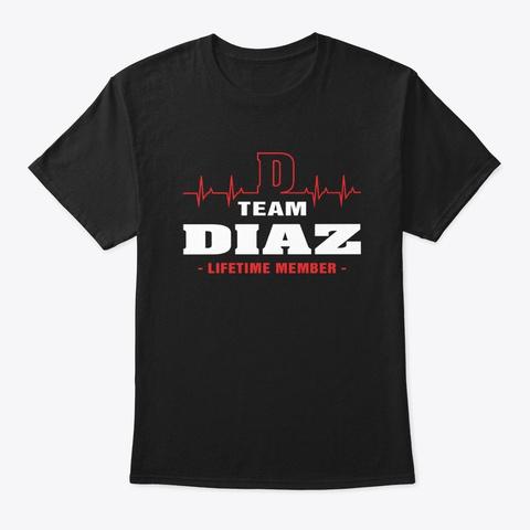 Team Diaz Lifetime Member T Shirts. Black T-Shirt Front