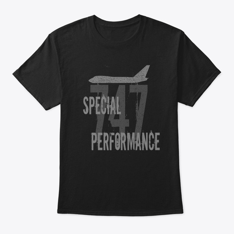 747 Special Performance   Grunge Style Black T-Shirt Front