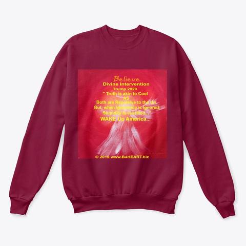 Believe   Divine Intervention....  Cardinal  T-Shirt Front