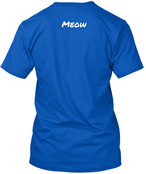 Meow Royal T-Shirt Back