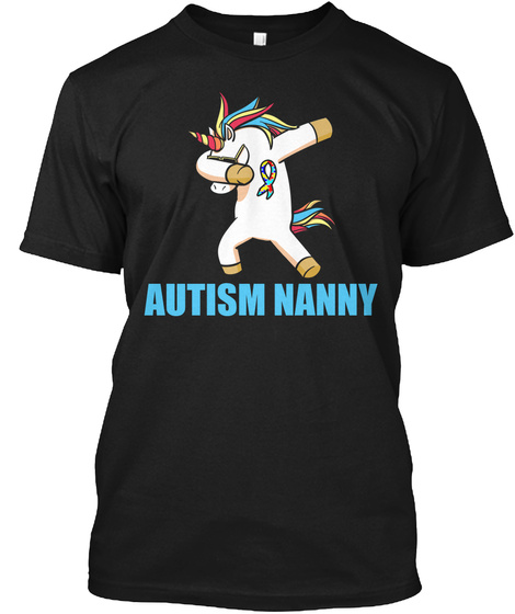 Autism Nanny Culminating Autistic Awareness Month Black T-Shirt Front