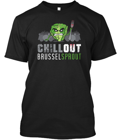 Chillout Brussel Sprout Black T-Shirt Front
