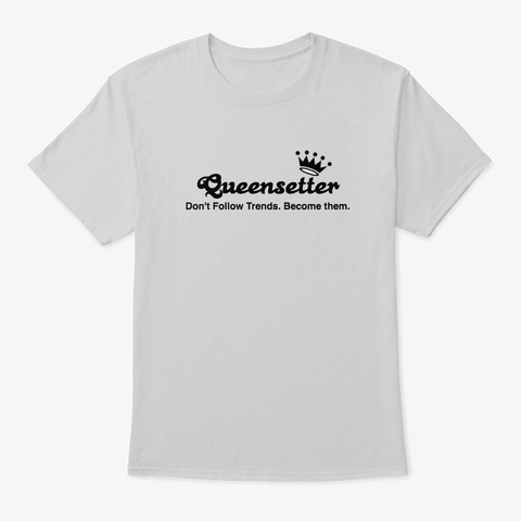 Queensetter Collection Light Steel T-Shirt Front