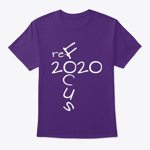 2020  The Year To Refocus Purple T-Shirt Front