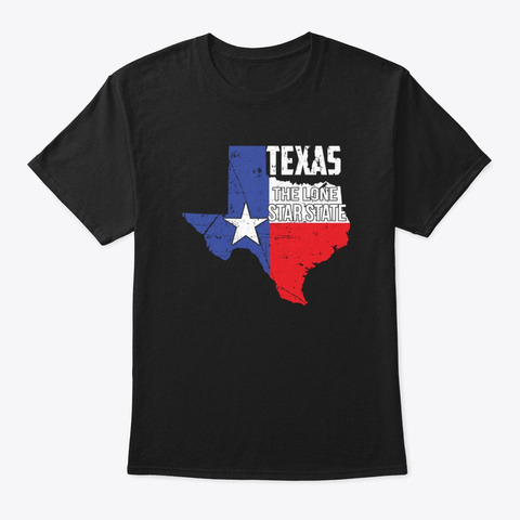 Texas Flag The Lone Star State  Black T-Shirt Front