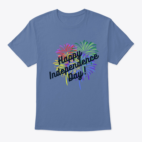 Independence Day   Fireworks   July 4 Denim Blue T-Shirt Front
