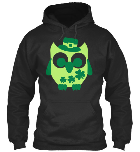 Top New Design Better Day   Owl Shamrock Jet Black Sweatshirt Front