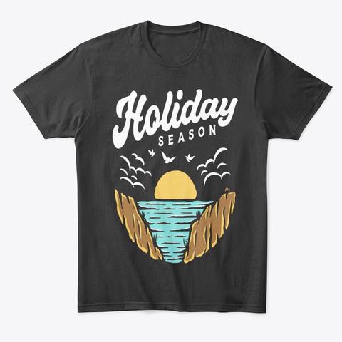 Holiday Summer   Season Tee Black T-Shirt Front