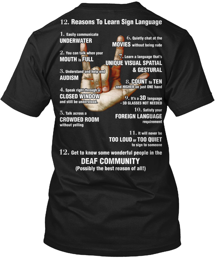 12 Reasons To Learn Sign Language Unisex Tshirt