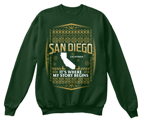 San Diego California It's Where My Story Begins Deep Forest  T-Shirt Front