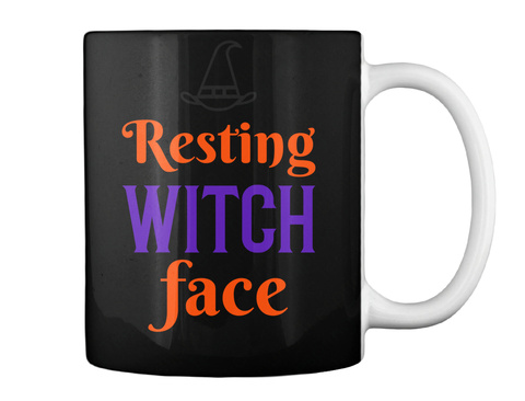 Resting Witch Face Halloween Mug Black T-Shirt Back