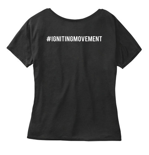 Ignitingmovement Black Women's T-Shirt Back