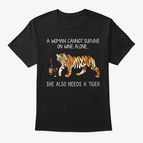 Tiger And Wine Funny Animal Lovers Shirt Black T-Shirt Front