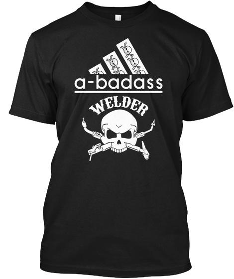 2a209269 Welding Welder Shirts Limited Edition - A-badass welder Products ...