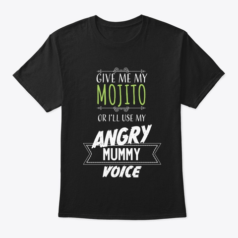 Angry Mommy Voice Black T-Shirt Front