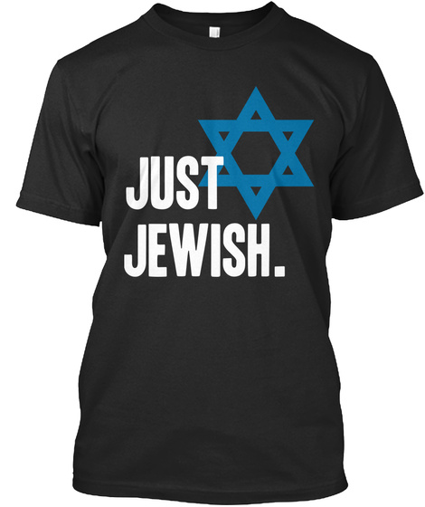 Just Jewish. Black T-Shirt Front