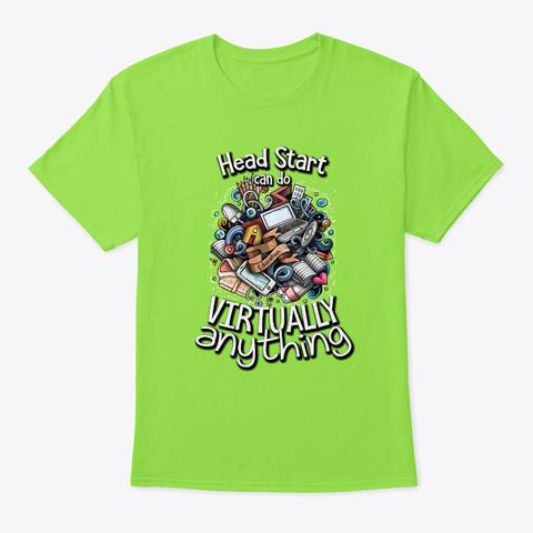 Head Start Teacher Virtual School Gift Lime T-Shirt Front