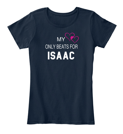 My Only Beats For Isaac New Navy T-Shirt Front