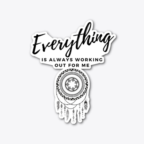 Everything Is Always ...   Feather Standard T-Shirt Front
