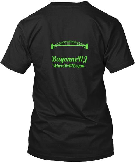 Bayonne Nj Where It All Began Black T-Shirt Back
