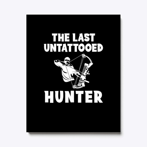 The Last Untattooed Hunter Awesome Tee Black T-Shirt Front