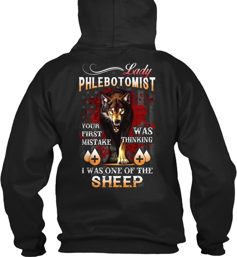 Awesome Phlebotomist Hoodie Black T-Shirt Back