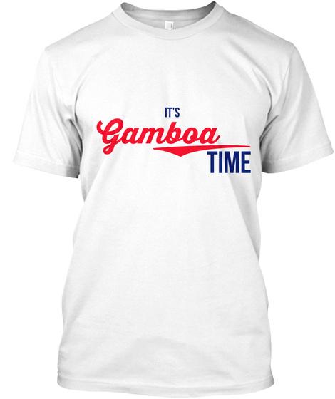 Gamboa It's Gamboa Time! Enjoy! White T-Shirt Front
