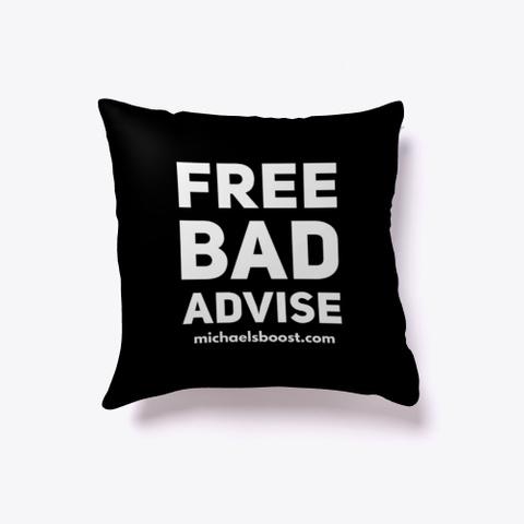 Free Bad Advise Black T-Shirt Front
