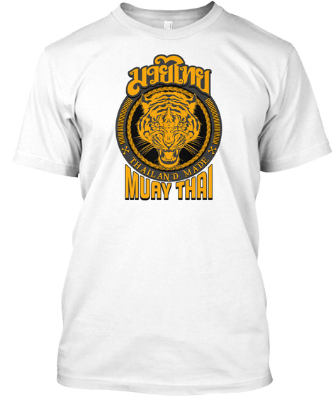 Muay Thai Tiger Thailand Made White T-Shirt Front