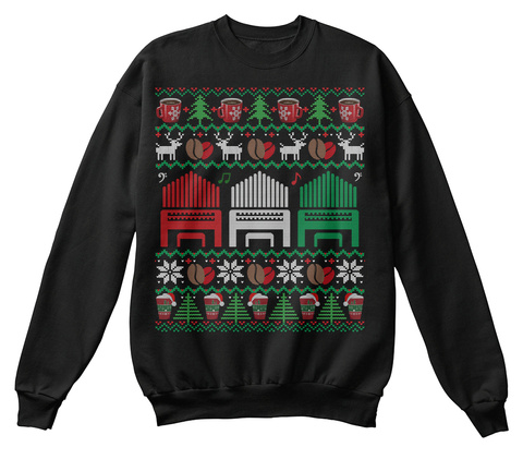Coffee Pipe Organ Ugly Christmas Sweater Jet Black T-Shirt Front