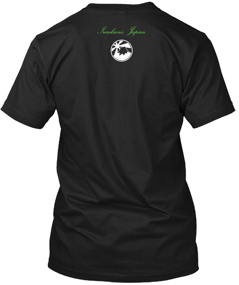 Iwakuni,Japan Black T-Shirt Back
