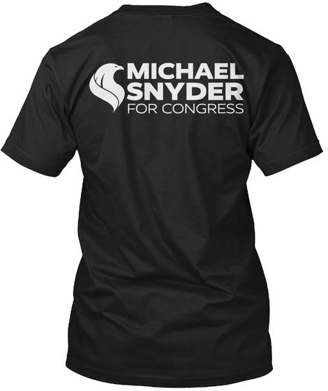 Michael Snyder For Congress Black T-Shirt Back