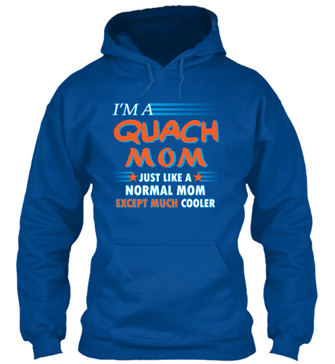 Name Quach Mom Cooler Royal T-Shirt Front