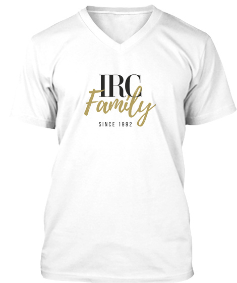 Irc Family Since 1992 White T-Shirt Front
